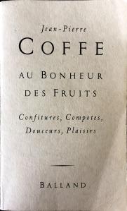 Jean-Pierre Coffe, Au bonheur des fruits