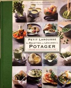 Petit Larousse, Les recettes des légumes du potager