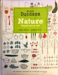 Alain Ducasse, Nature tome 1