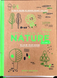 Alain Ducasse, Nature tome 2