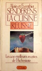 Alain Senderens, La cuisine réussie