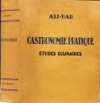 Ali Bab, Gastronomie facile