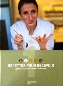 Anne Sophie Pic, Recettes pour recevoir