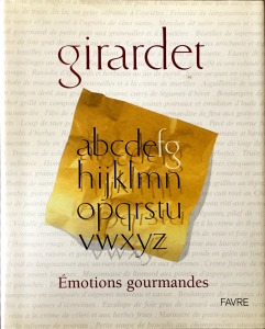 Freddy Girardet, Emotions gourmandes