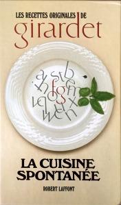 Freddy Girardet, La cuisine spontanée