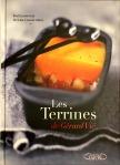 Gérard Vié, Les terrines