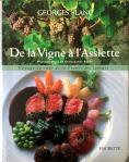 Georges Blanc, De la vigne à l'assiette