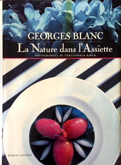 Georges Blanc, La nature dans l'assiette