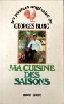 Georges Blanc, Ma cuisine des saisons
