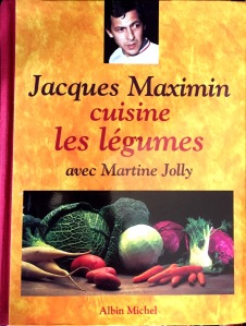 Jacques Maximin cuisine les légumes