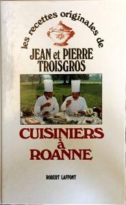Jean et Pierre Troisgros, Cuisiniers à Roanne