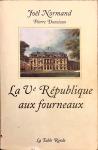Joël Normand, La Vème république aux fourneaux