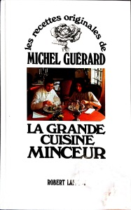Michel Guérard, La grande cuisine minceur