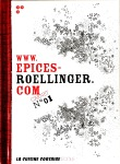 Olivier Roellinger, Epices N°1