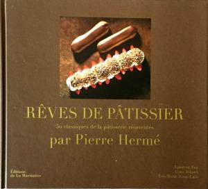 Pierre Hermé, Rêves de pâtissier