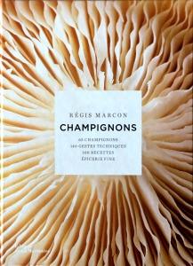 Régis Marcon, Champignons