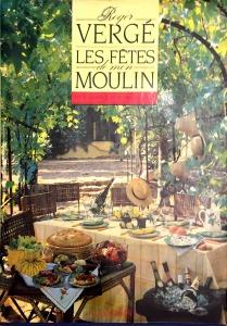 Roger Vergé, Les fêtes de mon moulin