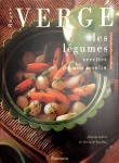 Roger Vergé, Les légumes
