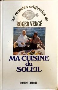 Roger Vergé, Ma cuisine du soleil