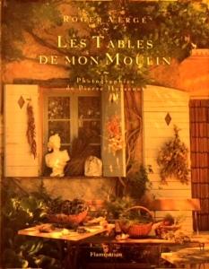 Les Tables de mon moulin, Roger Vergé