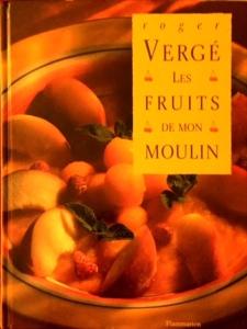 Les fruits de mon Moulin, Roger Vergé