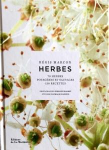Régis Marcon Herbes