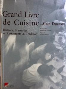 Grand livre de cuisine d'Alain Ducasse, Bistrots, Brasseries et Restaurants de Tradition