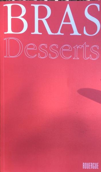 Bras Desserts